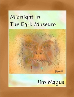 Midnight in the Dark Museum